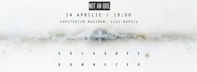 not-an-idol-cluj